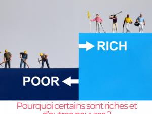 Pourquoi certains sont riches et d'autres pauvres ?